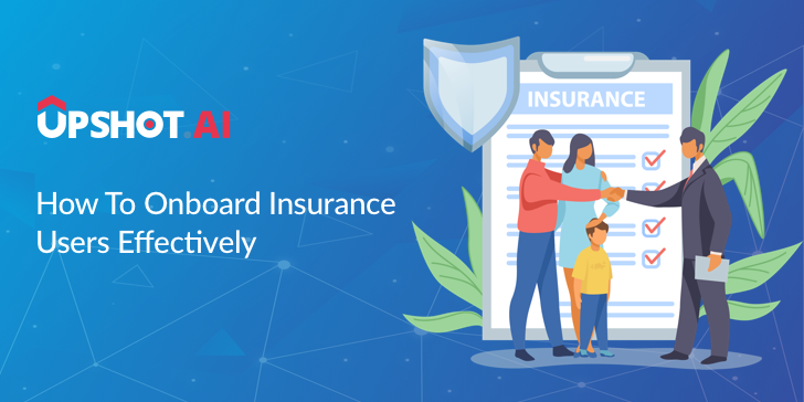How to onboard insurance users effectively