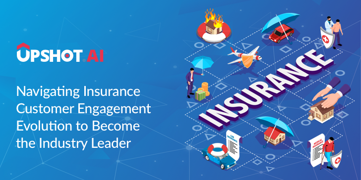Customer Engagement In Insurance