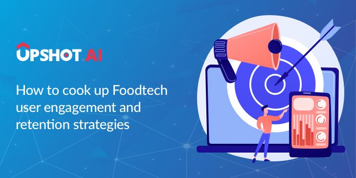 Foodtech retention strategies