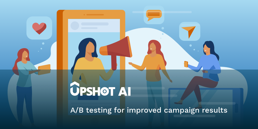 A/B testing for improved campaign results