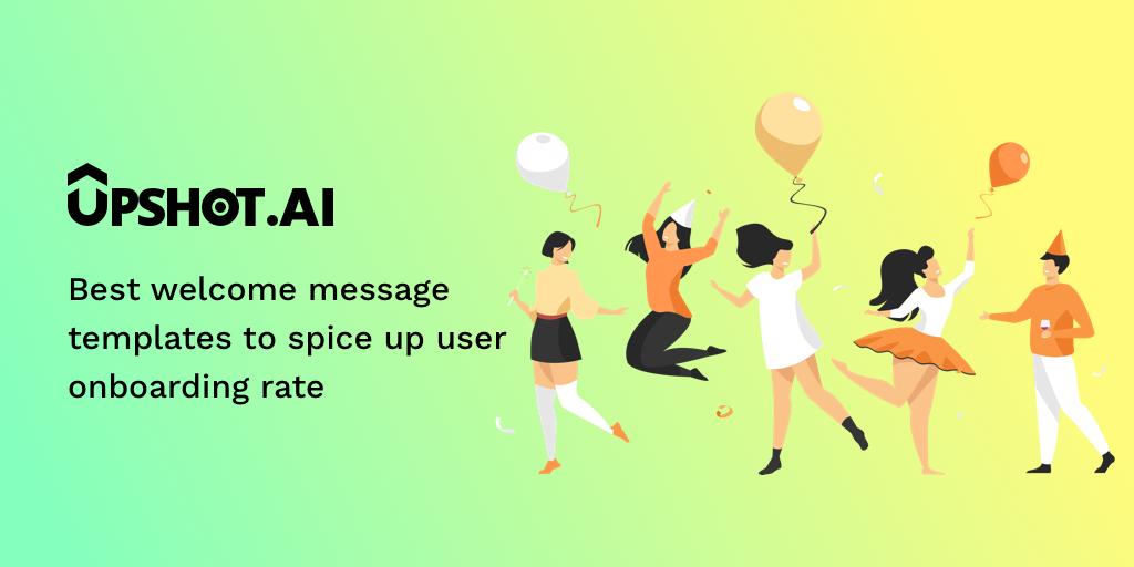 User onboarding message template